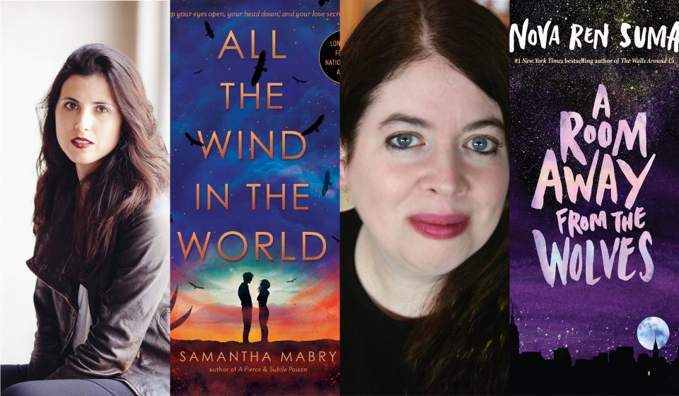 Authors Samantha Mabry And Nova Ren Suma Will Discuss Their Books All The Wind In World A Room Away From Wolves